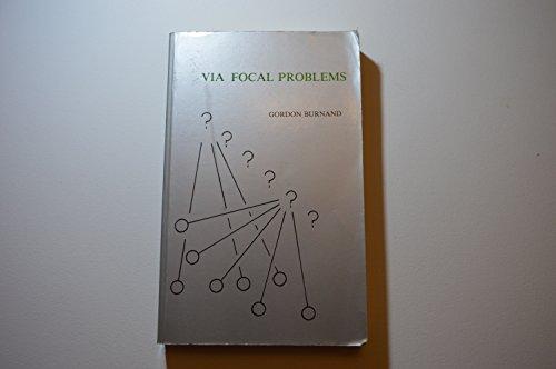 Via Focal Problems By Gordon Burnand