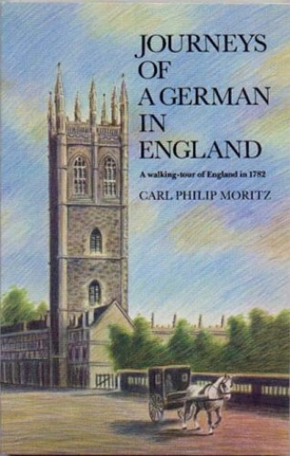 Journeys of a German in England By Carl Philip Moritz