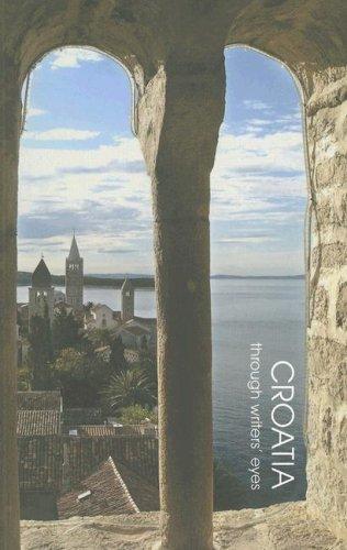 Croatia (Through Writers' Eyes) By Barnaby Rogerson