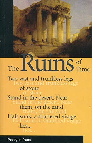 The Ruins of Time By Anthony Thwaite