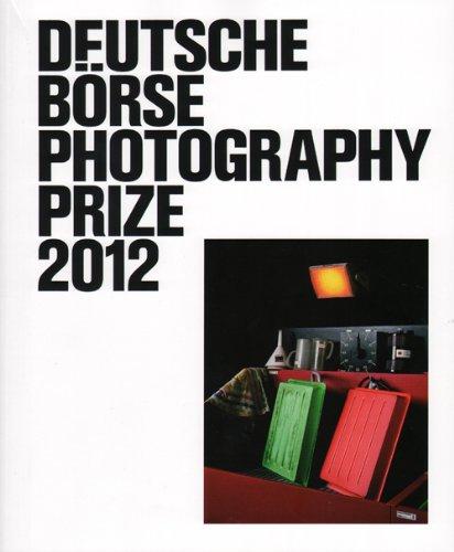 Deutsche Borse Photography Prize 2012 - Pieter Hugo, Rinko Kawauchi, John Stezaker, Christopher Wil by