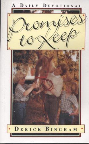 Promises to Keep By Derick Bingham