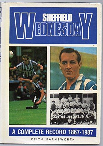 Sheffield Wednesday Football Club By Keith Farnsworth