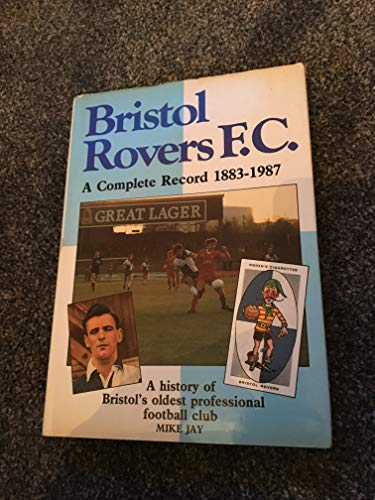 Bristol Rovers By Mike Jay