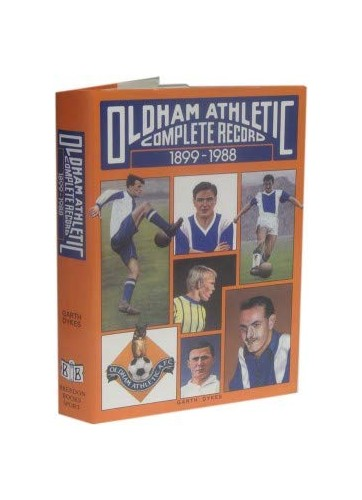 Oldham Athletic By Garth Dykes