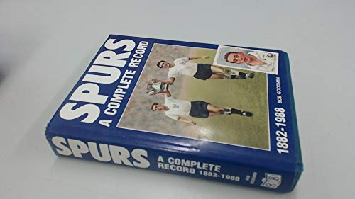 Spurs: A Complete Record, 1882-1988 by Bob Goodwin