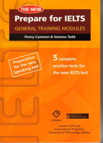 The New Prepare for Ielts: General Training Modules By Penelope Cameron