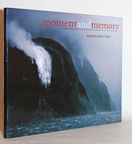 Moment and Memory By Craig Potton