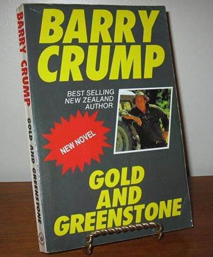 Title: Gold And Greenstone By Crump, Barry Book The Fast