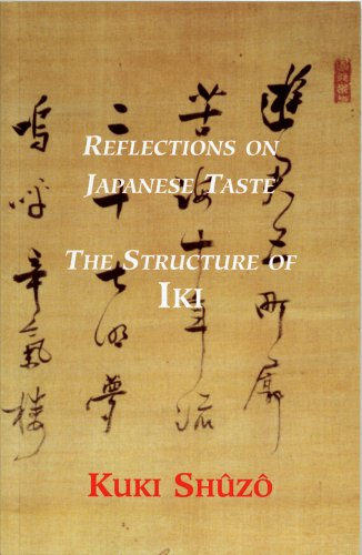 REFLECTIONS ON JAPANESE TASTE : The Structure of IKI By Kuki Shuzo
