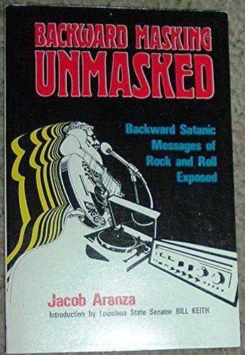 Backward Masking Unmasked By Jacob Aranza