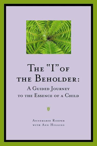 The I of the Beholder By Annemarie Roeper