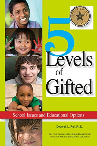 5 Levels of Gifted By Deborah Ruf