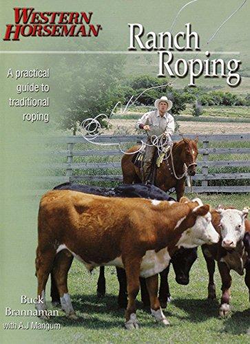 Ranch Roping with Buck Brannaman By Buck Brannaman