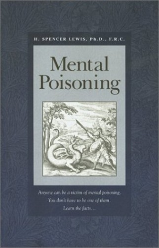 Mental Poisoning By H Spencer Lewis