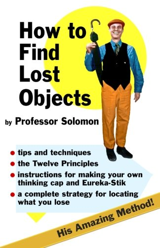 How to Find Lost Objects By Steve Solomon