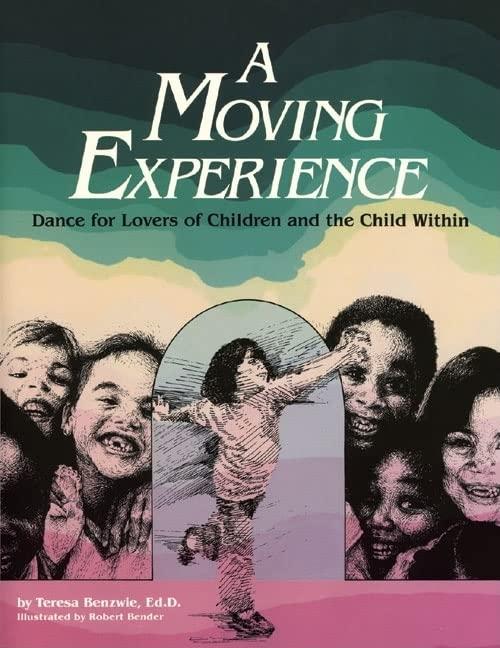 A Moving Experience By Teresa Benzwie, EdD, EdD
