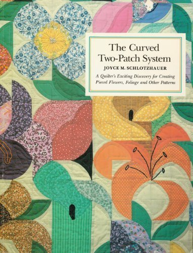 Curved Two-Patch System By Joyce M. Schlotzhauer