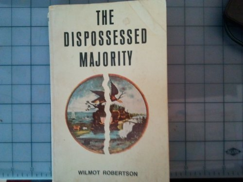 The Dispossessed Majority Edition: second By Wilmot Robertson