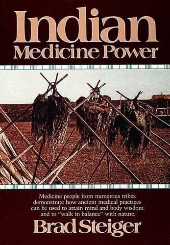 Indian Medicine Power By Brad Steiger