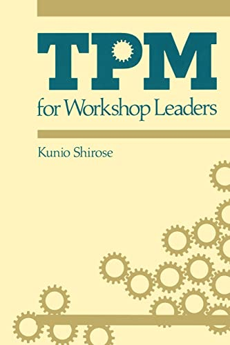 TPM for Workshop Leaders by Kunio Shirose