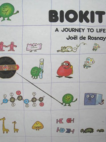 Biokit, a Journey to Life By Joel De Rosnay