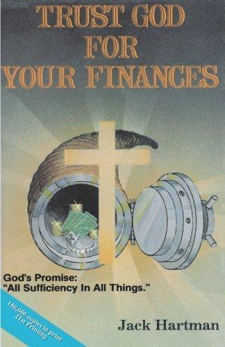 Trust God for Your Finances By Jack Hartman