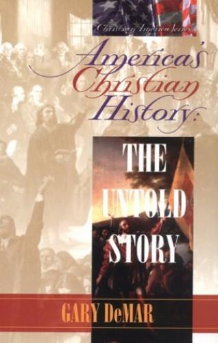 America's Christian History By Gary DeMar