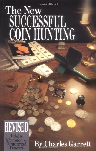 New Successful Coin Hunting By Charles L Garrett