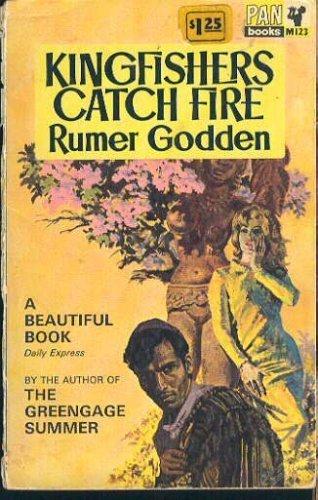 Kingfishers Catch Fire By Rumer Godden
