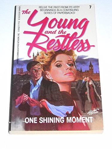 One Shining Moment (The Young and the Restless, 7) By Charlotte Granville