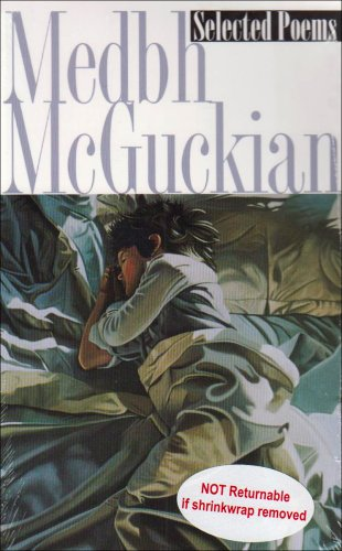 Selected Poems By Medbh McGuckian