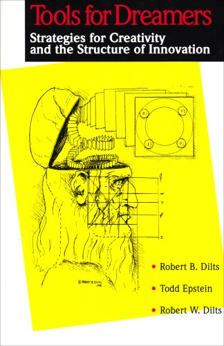 Tools for Dreamers By Robert Dilts