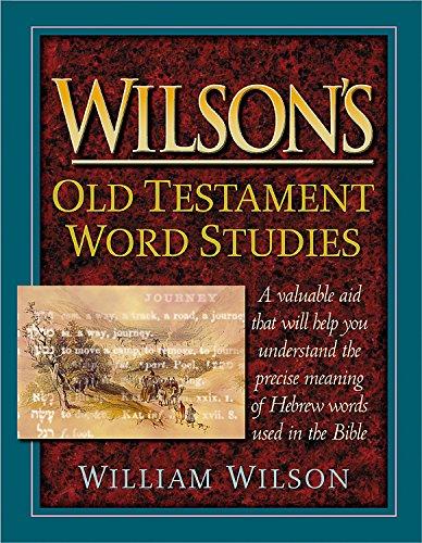 Wilson's Old Testament Word Studies By Wilson