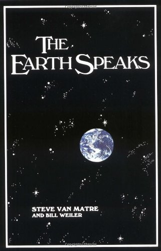 The Earth Speaks By Steve Van Matre