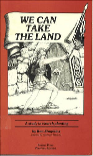 We Can Take the Land: A Study in Church Planting
