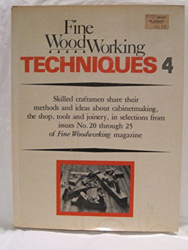 """""""Fine Woodworking"""" Techniques By of Fine Woodworking Magazine"""