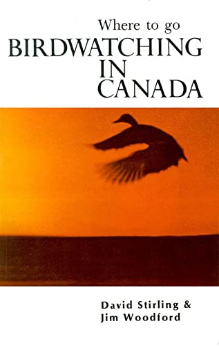 Bird Watching in Canada: Where to Go By Jim Woodford