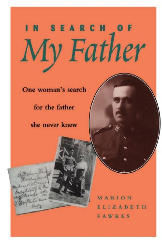 In Search of My Father By Marion Elizabeth Fawkes