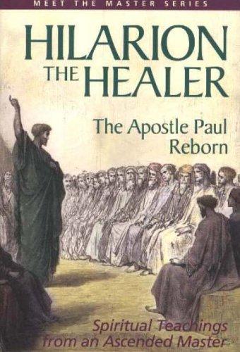 Hilarion the Healer By Mark L. Prophet