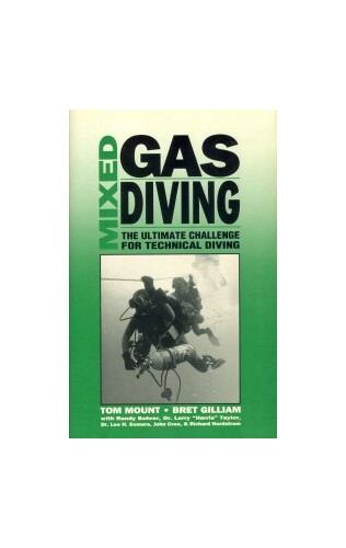 Mixed Gas Diving By Tom Mount