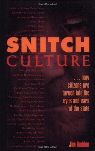 Snitch Culture By Jim Redden