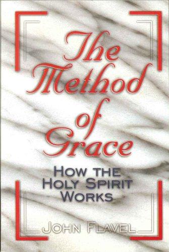 Method of Grace By John Flavel