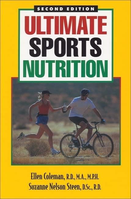 Ultimate Sports Nutrition By Ellen Coleman