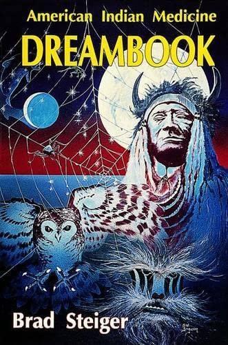 American Indian Medicine Dream Book By Brad Steiger