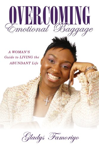 Overcoming Emotional Baggage By Gladys Famoriyo