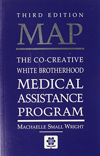 MAP: The Co-Creative White Brotherhood Medical Assistance Program By Machaelle Small-Wright