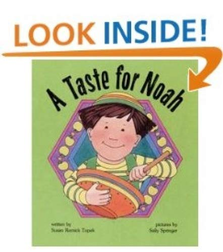A Taste for Noah By Susan Remick Topek