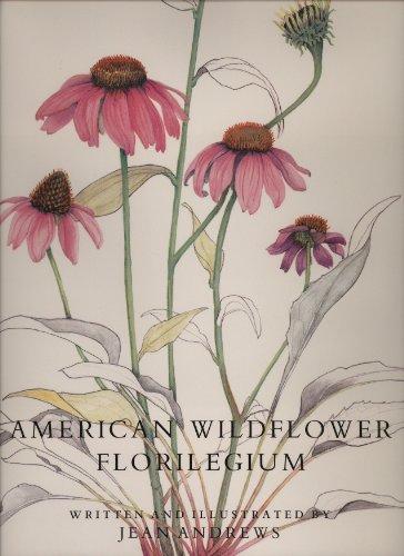 American Wildflower Florilegium By J. Andrews