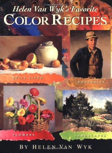 Helen Van Wyk's Favorite Color Recipes By Helen Van Wyk